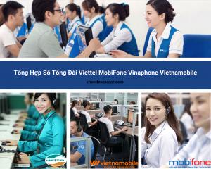 Tổng Hợp Số Tổng Đài Viettel MobiFone Vinaphone Vietnamobile Mới nhất 2020 | Mondaycareer.com