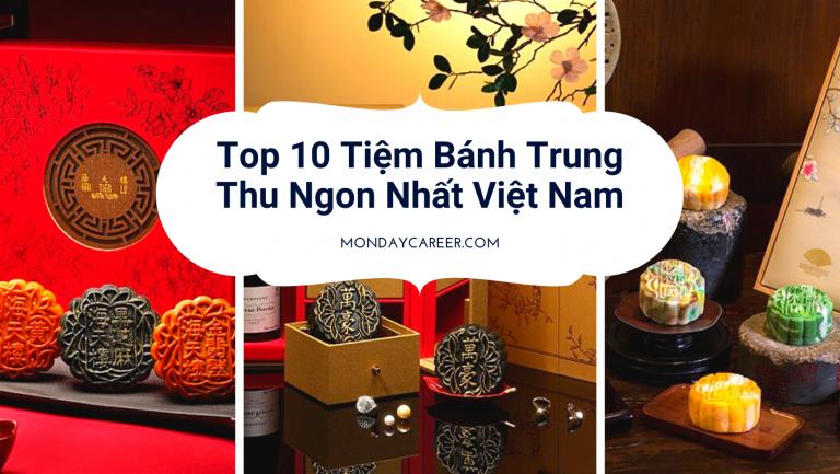 Top 10 Tiệm Bánh Trung Thu Ngon Nhất Việt Nam.png