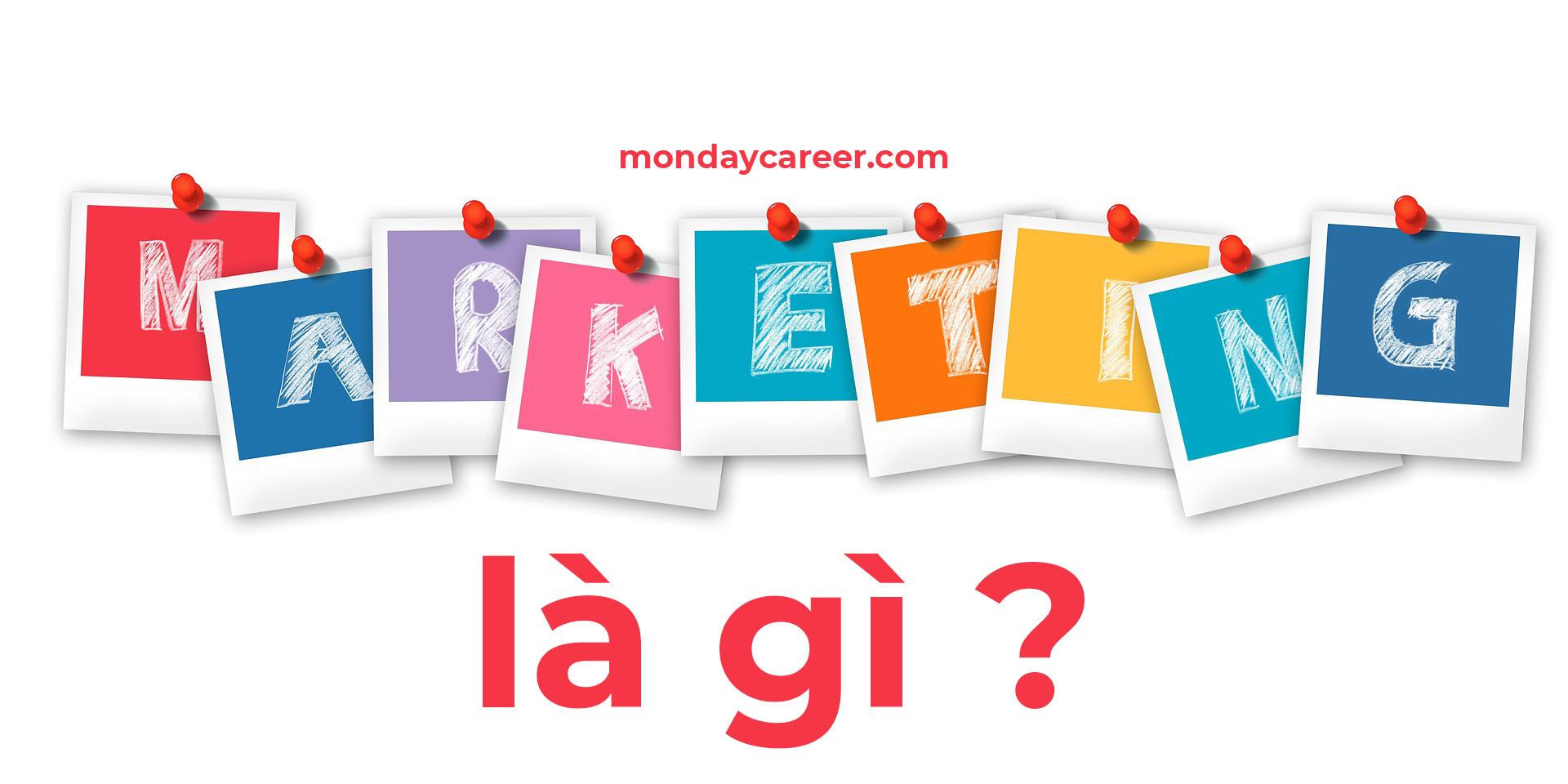 marketing la gi