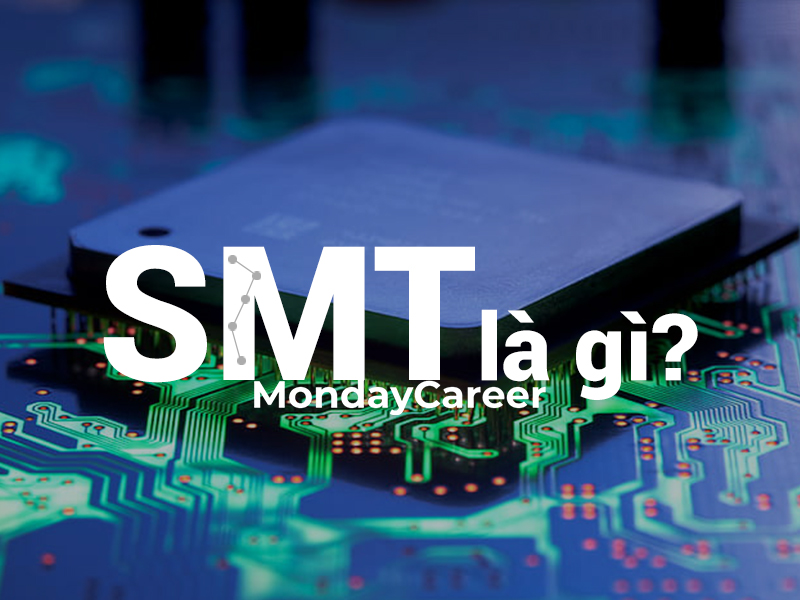 [Image: SMT-l%C3%A0-g%C3%AC.jpg]