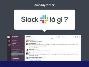 Slack là gì ?
