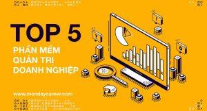 Top 5 phần mềm quản trị doanh nghiệp