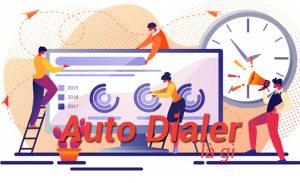 Auto dialer là gì