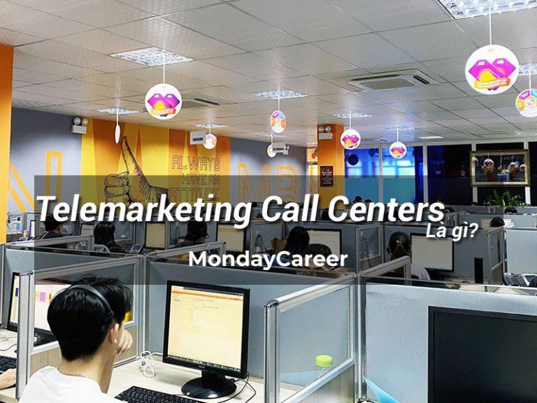 Telemarketing Call Centers là gì