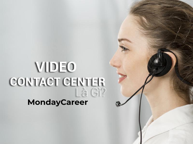 video contact center là gì?